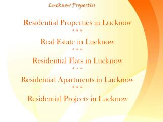 Luxurious Properties at Lucknow
