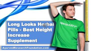 Long Looks Herbal Pills - Best Height Increase Supplement