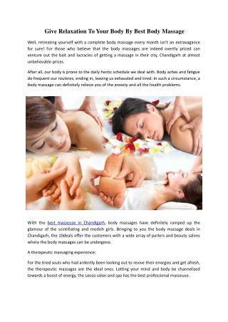 Give Relaxation To Your Body By Best Body Massage