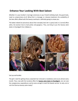 Enhance Your Looking With Best Saloon