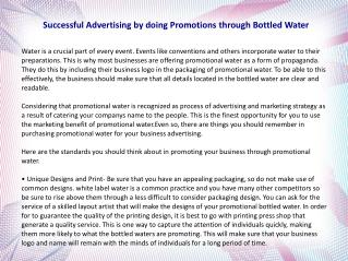 Successful Advertising by doing Promotions through Bottled Water