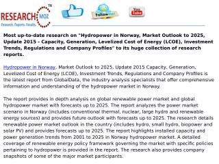 Hydropower in Norway, Market Outlook to 2025, Update 2015 - Capacity, Generation, Levelized Cost of Energy (LCOE), Inves