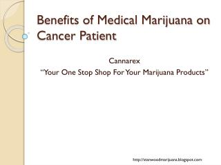 Benefits of Medical Marijuana on Cancer Patients
