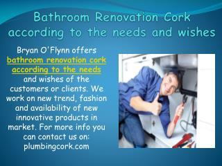 Bathroom Renovation Cork according to the needs and wishes
