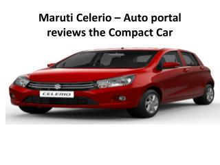 Maruti Celerio � Autoportal reviews the Compact Car