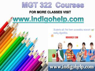 MGT 322 Courses/Indigohelp