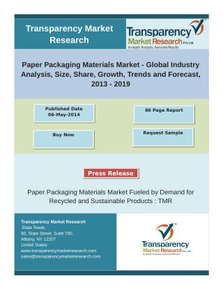 Paper Packaging Materials Market -  Size, Share, Growth, Trends and Forecast 2013 - 2019