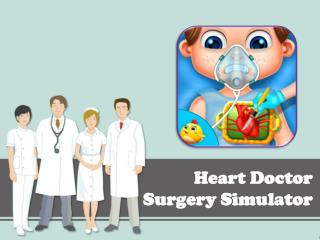 Heart Doctor Surgery Simulator