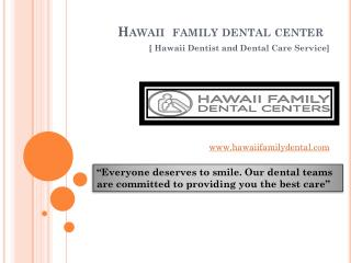 hawaii family dental center