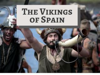 The Vikings of Spain