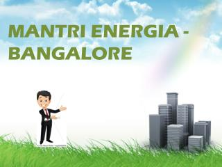 Mantri Energia-A New Residential Project By Mantri Developer