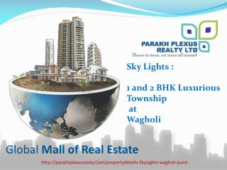 Sky Light Apartments in Wagholi,Pune