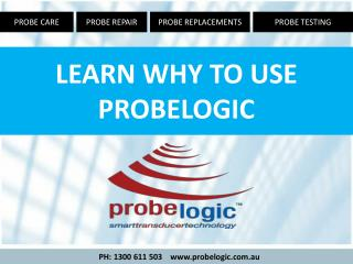 why to use probelogic