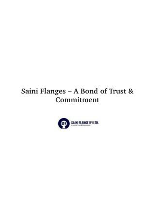 Saini Flanges – A Bond of Trust &  Commitment