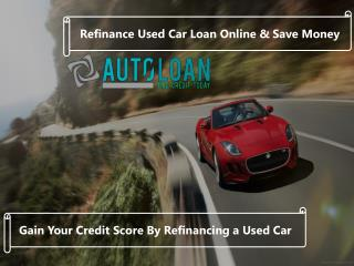 Used Car Auto Loan Refinance