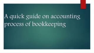 A quick guide on accounting process of bookkeeping