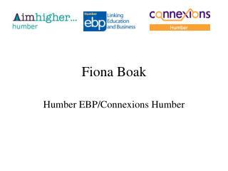 Fiona Boak Humber EBPConnexions Humber