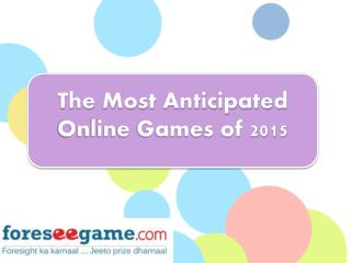 Most Anticipated Games of 2015