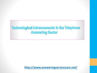 Technological Advancements in the Telephone Answering Sector