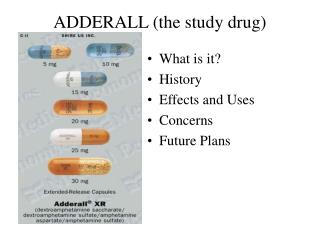ADDERALL the study drug