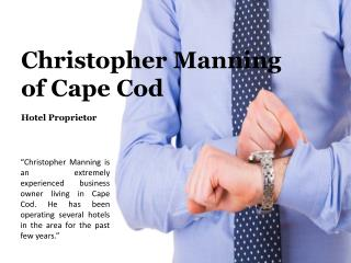 Christopher Manning of Cape Cod_Hotel Proprietor