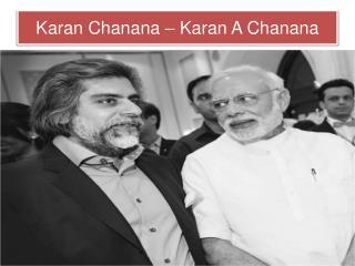 Karan Chanana - Karan A Chanana