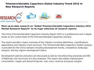 Global Trimmers/Variable Capacitors industry 2015 Market Research Reports