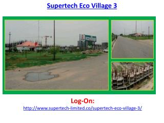 Supertech Eco Village 3 Residential Apartments