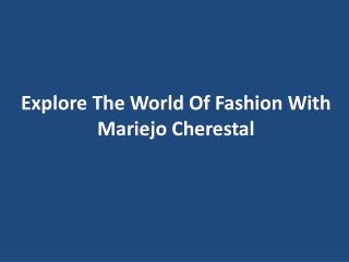 Mariejo Cherestal - Traditional Clothing Expert