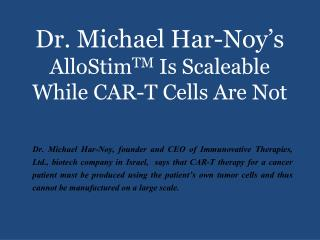 Dr. Michael Har-Noy's AlloStimTM Is Scaleable While CAR-T Cells Are Not