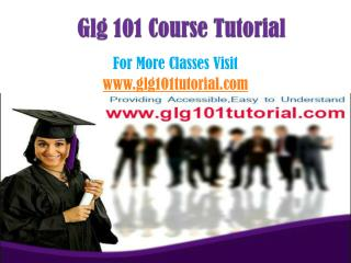 GLG 101 courses / glg101tutorialdotcom