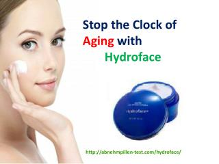 Stop the Clock of Aging with Hydroface