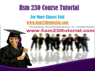 HSM 230 courses / hsm230tutorialdotcom