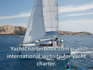 Yachtcharter.com is an International Website for Yacht Charter