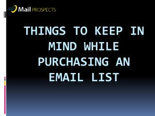 Things To Keep in Mind While Purchasing Email List
