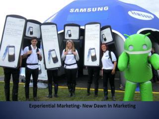 Experiential Marketing- New Dawn In Marketing