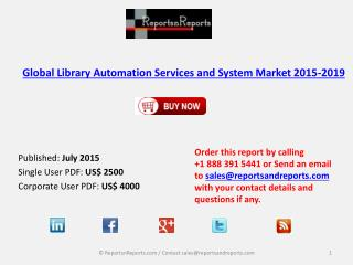 Global Library Automation Services and System Market 2015-2019