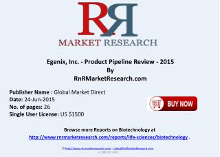 Egenix Inc. Product Pipeline Review 2015