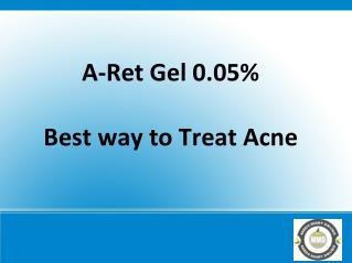 A-Ret Gel – Best way to Treat Acne