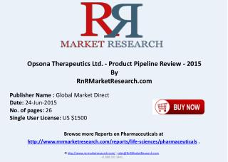 Opsona Therapeutics Ltd. Product Pipeline Review 2015