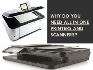 Why Do You Need All in One Printers and Scanners
