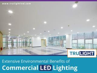 Environmental Benefits of Commercial LED Lighting