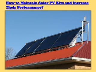 Maintain Solar PV Kits