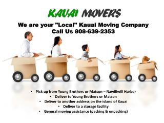 Kauai Local Moving Company.