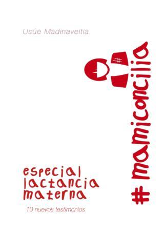 #mamiconcilia - Especial lactancia