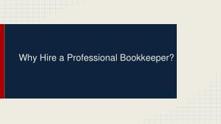 Why Hire a Professional Bookkeeper?