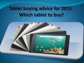 Tablet buying advice for you