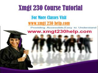 xmgt 230 courses / xmgt230helpdotcom