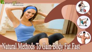 Natural Methods To Gain Body Fat Fast And Quickly