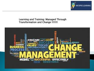 Learning and Training: Managed Through Transformation and Change